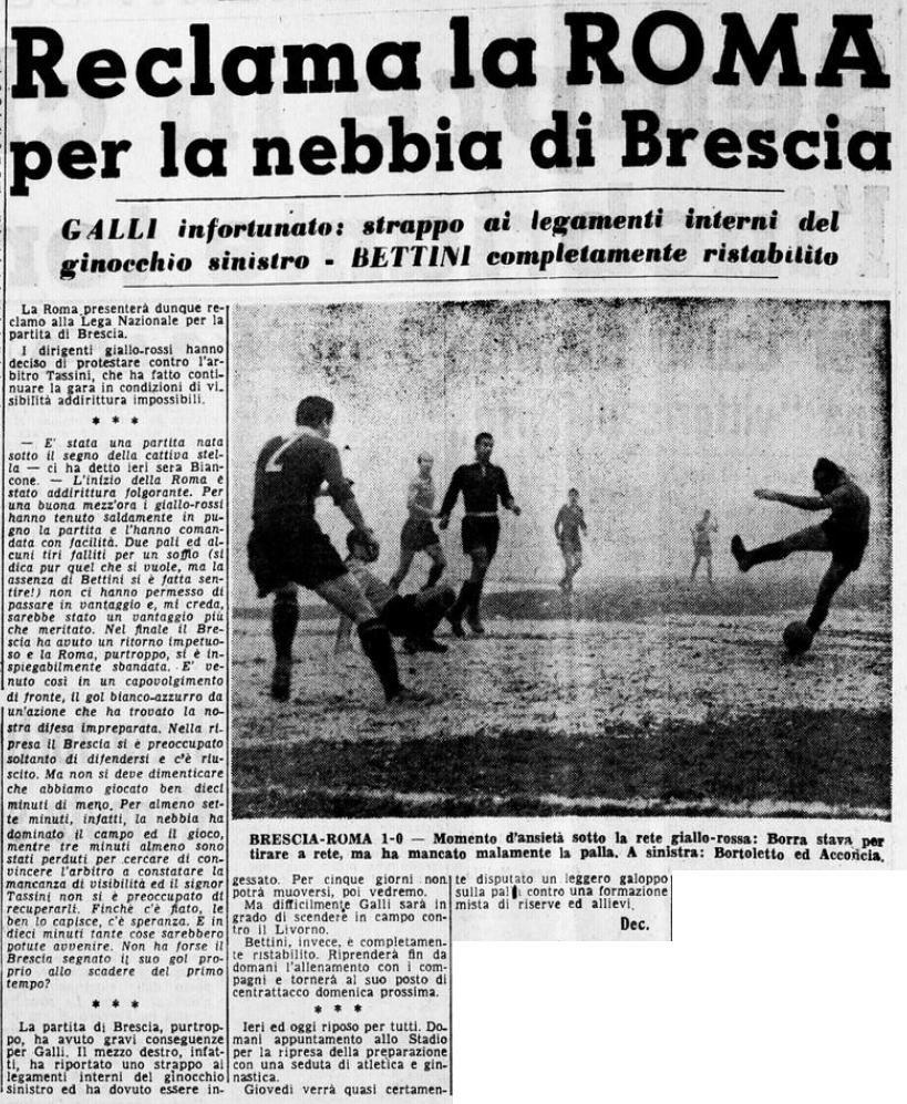 Brescia-Roma 1-0. Le proteste del club giallorosso per la nebbia che aveva avvolto il vecchio stadio Porta Venezia.