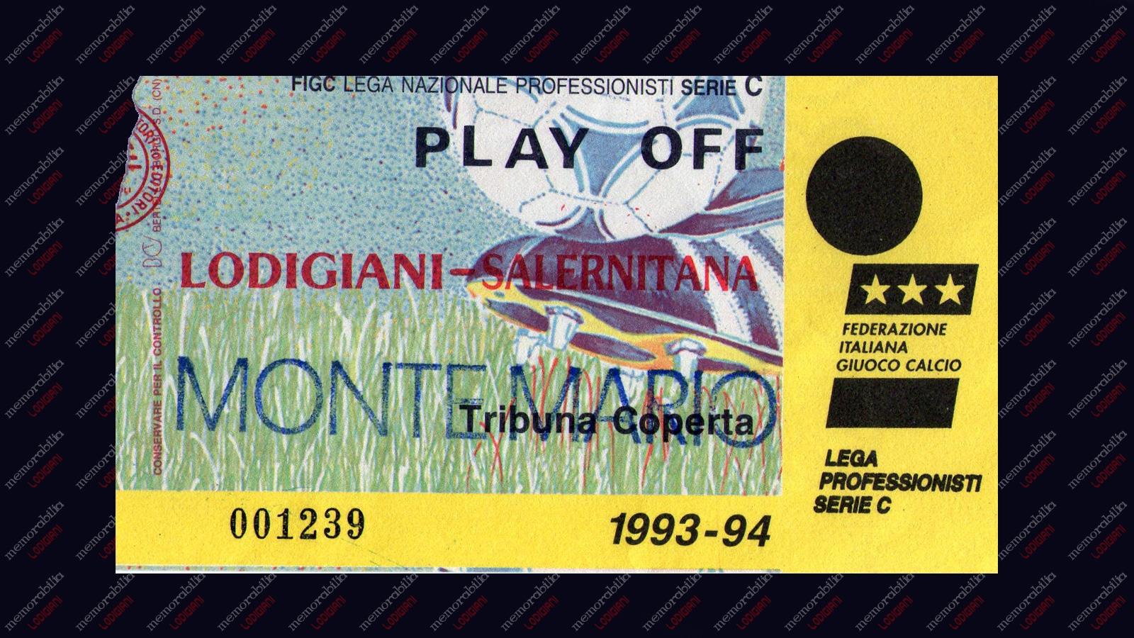 Il biglietto della finale tra Lodigiani e Salernitana nella stagione 93-94