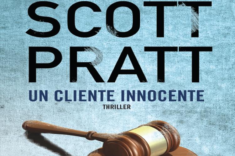 """""""Un cliente innocente"""", la serie di Joe Dillard, scritta da Scott Pratt vi conquisterà. Da oggi nelle librerie."""